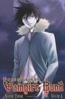 Dance in the Vampire Bund, Vol. 4 - Nozomu Tamaki