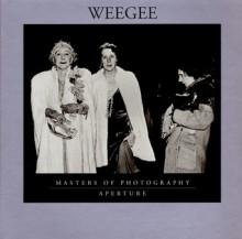 Weegee - Aperture, Allene Talmey