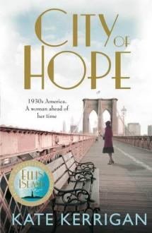 City of Hope - Kate Kerrigan