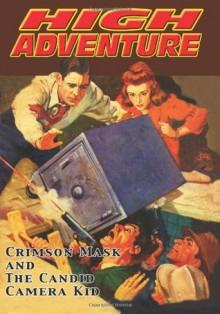 High Adventure #128 - John L. Benton, Frank Johnson, William Rough, John P. Gunnison, Rudolph Belarski