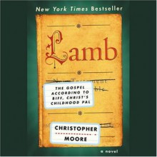 Lamb: The Gospel According to Biff, Christ's Childhood Pal - Fisher Stevens,Christopher Moore