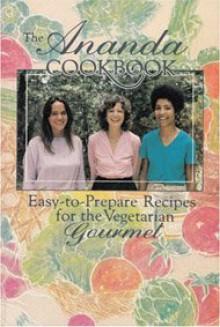 Ananda Cookbook - Asha Praver