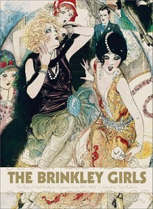 The Brinkley Girls: The Best of Nell Brinkley's Cartoons from 1913-1940 - Trina Robbins, Nell Brinkley