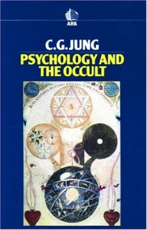 Psychology and the Occult - C.G. Jung