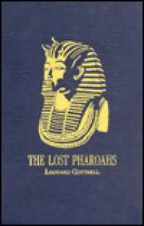 Lost Pharaohs - Leonard Cottrell, Leornard Cottrel