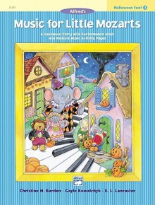 Music for Little Mozarts Halloween Fun, Bk 3 - Alfred Publishing Company Inc.