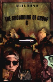The Grounding of Group 6 - Julian F. Thompson