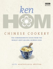 Chinese Cookery - Ken Hom