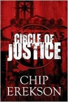 Circle of Justice - Chip Erekson