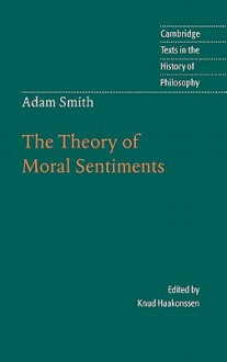 The Theory of Moral Sentiments - Knud Haakonssen