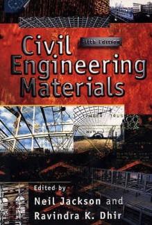 Civil Engineering Materials - Neil Jackson, Ravindra K. Dhir