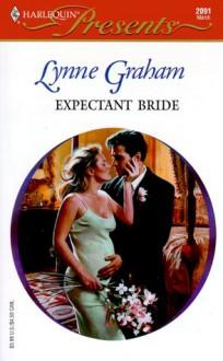 Expectant Bride - Lynne Graham