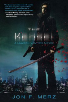 The Kensei - Jon F. Merz