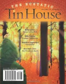 Tin House: The Ecstatic - Win McCormack, Rob Spillman, Lee Montgomery, Holly MacArthur