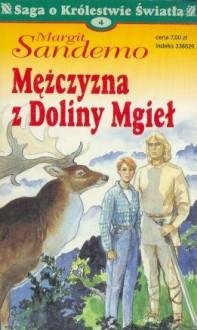 Mężczyzna z Doliny Mgieł - Margit Sandemo