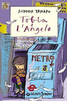 Tobia e l'Angelo (GRU. Giunti ragazzi universale) (Italian Edition) - Susanna Tamaro