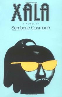 Xala - Ousmane Sembène