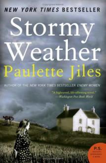 Stormy Weather: A Novel (P.S.) - Paulette Jiles