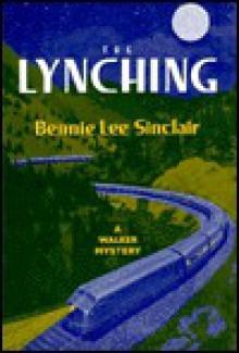The Lynching - Bennie Lee Sinclair