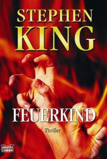 Feuerkind - Stephen King, Harro Christensen