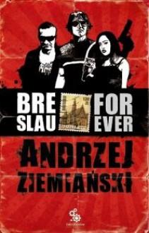 Breslau Forever - Andrzej Ziemiański