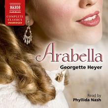 Arabella - Phyllida Nash, Georgette Heyer
