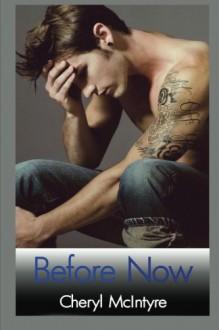 Before Now - Cheryl McIntyre