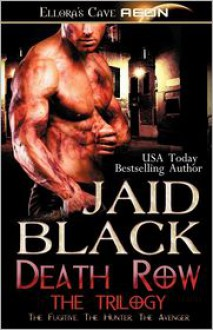 Death Row - The Trilogy - Jaid Black