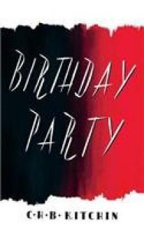 Birthday Party - C. H. B. Kitchin