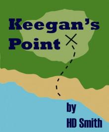 Keegan's Point - H.D. Smith