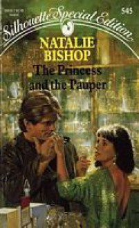 The Princess and the Pauper (Silhouette Special Edition, #545) - Natalie Bishop