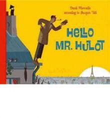 Hello, Mr. Hulot - David Merveille