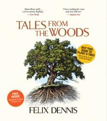 Tales From the Woods - Felix Dennis, Bill Sanderson