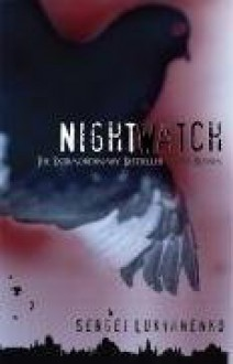 Night Watch - Andrew Bromfield,Sergei Lukyanenko