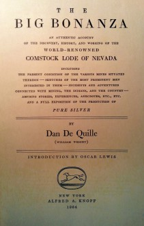 The Big Bonanza: An Authentic Account of the Discovery, History, and Working of the World-Renowned Comstock Lode of Nevada - Dan de Quille