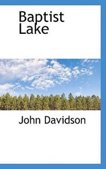 Baptist Lake - John Davidson