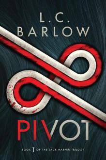 Pivot - L.C. Barlow