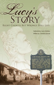 Lucy's Story - Larry Hamilton, Christina DeLaet
