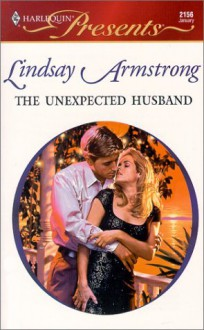 The Unexpected Husband - Lindsay Armstrong