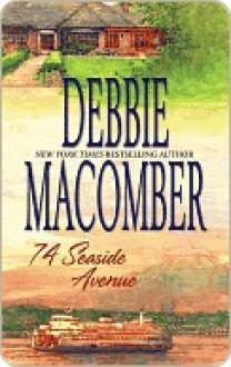 74 Seaside Avenue - Debbie Macomber