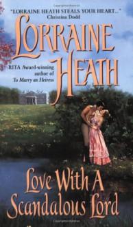 Love With a Scandalous Lord - Lorraine Heath