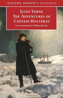 The Adventures of Captain Hatteras - Jules Verne, William Butcher
