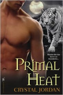 Primal Heat - Crystal Jordan