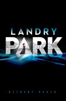 Landry Park - Bethany Hagen