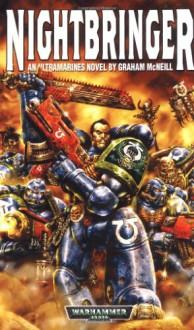 Nightbringer: An Ultramarines Novel (Warhammer 40,000) - Graham McNeill