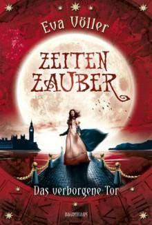 Das verborgene Tor - Eva Völler