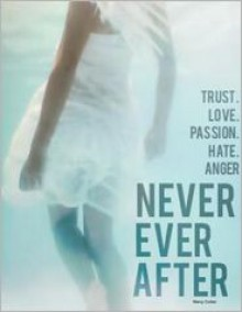 Never Ever After - Mercy Cortez