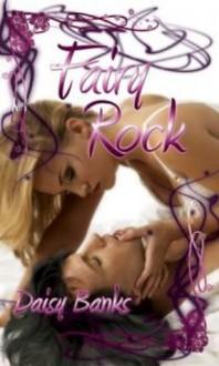 Fairy Rock - Daisy Banks