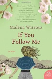 If You Follow Me - Malena Watrous