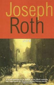 Job: The Story of a Simple Man - Joseph Roth,Dorothy Thompson